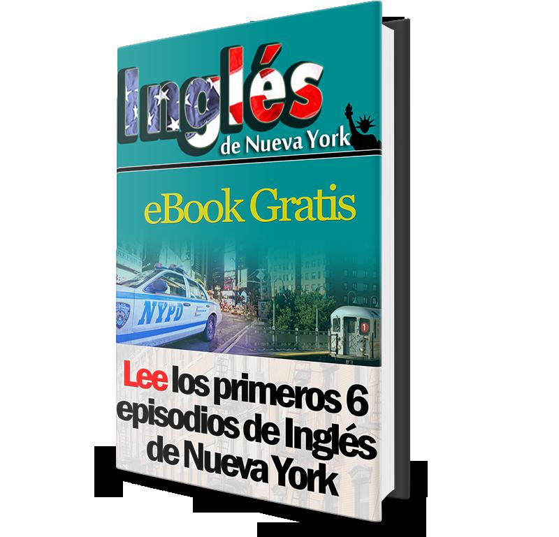 Lee los primeros 6 episodios de Inglés de Nueva York